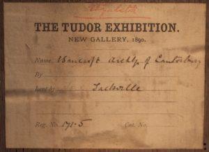 Photograph of an exhibition label for a Knole House portrait of Richard Bancroft lent to the 1890 Tudor Exhibition